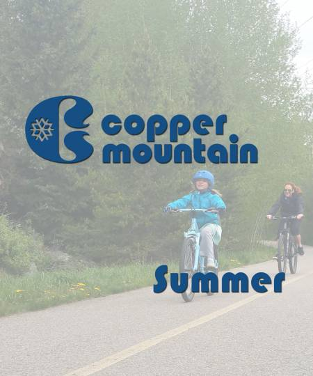 Copper Mountain Summer Colorado Activities